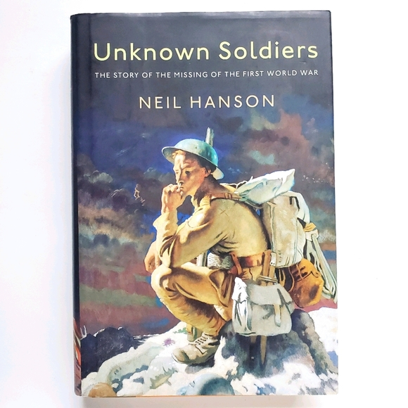 Unknown Soldiers WW I Hardcover Book